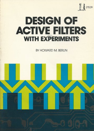 Design Of Active Filters With Experiments Blacksburg Continuing Education Series 21539