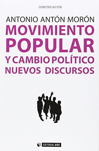 Movimiento Popular Y Cambio Político. Nuevos Discursos: 396 (Manuales)