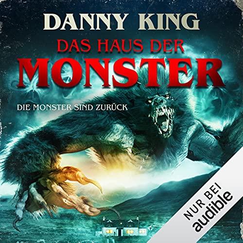 Das Haus der Monster - Die Monster sind zurück Titelbild