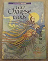 100 Chinese Gods 9813029382 Book Cover