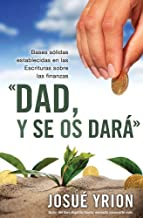 Dad, y se os dará // Give And It Shall Be Given (Spanish Edition)