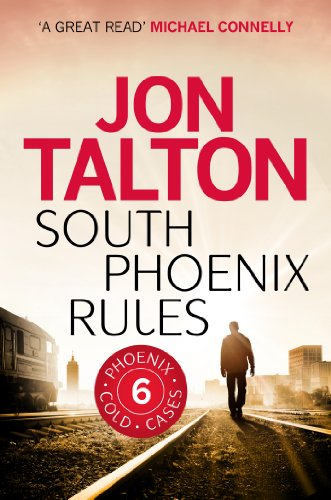 South Phoenix Rules (A Phoenix Cold Case Book 6) (English Edition)