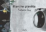 Blanche planète