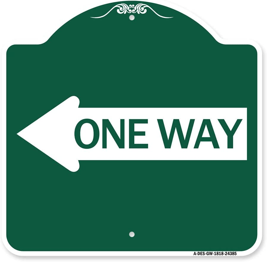 SignMission Designer Series New product!! Sign - Popular standard One G with Left Way Arrow