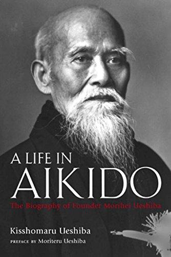 合気道開祖 植芝盛平伝 A Life in Aikido: The Biography of Founder Morihei Ueshibaの詳細を見る