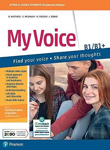 My voice. B1-B1. Per le Scuole superiori. Con e-book. Con espansione online