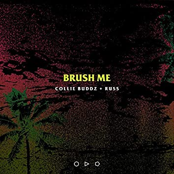 Brush Me (with Russ)
