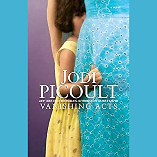 Vanishing Acts                   By:                                                                                                                                 Jodi Picoult                               Narrated by:                                                                                                                                 Jonathan Davis,                                                                                        Julia Gibson,                                                                                        Jim Jenner,                   and others                 Length: 16 hrs and 24 mins     1,092 ratings     Overall 4.0