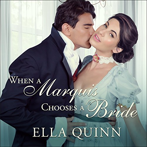 When a Marquis Chooses a Bride audiobook cover art