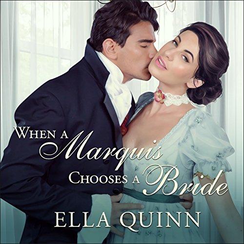 When a Marquis Chooses a Bride cover art