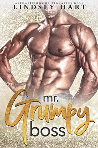 Mr Grumpy Boss Alphalicious Billionaires Boss Book 1 product image