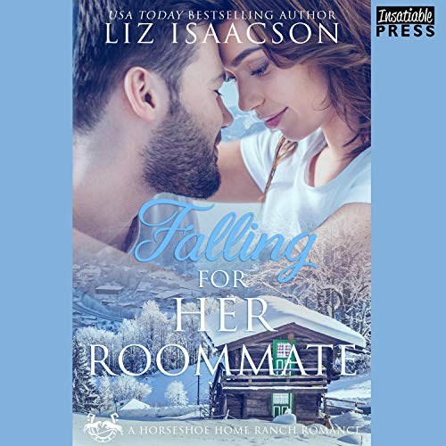Falling for Her Roommate Audiobook By Liz Isaacson cover art