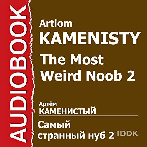 The Most Weird Noob 2 [Russian Edition] Titelbild