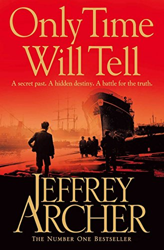 Only Time Will Tell (The Clifton Chronicles)の詳細を見る
