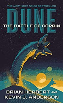 Dune: The Battle of Corrin: Book Three of the Legends of Dune Trilogy by [Brian Herbert, Kevin J. Anderson]
