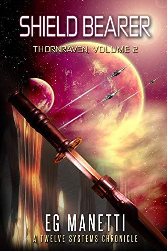 Shield Bearer: Thornraven, Volume 2