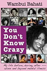 You Don't Know Crazy Kindle Edition