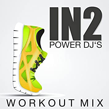 In2 (Workout Mix)