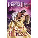 Gentlemen Prefer Heiresses (English Edition)