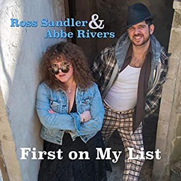 First on My List (feat. Abbe Rivers)