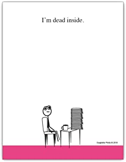 I'm Dead Inside Funny Notepad - 4.25 x 5.5 inch, 50 sheets - Office Gift for Coworkers