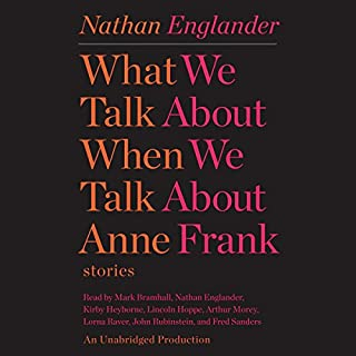 What We Talk About When We Talk About Anne Frank cover art