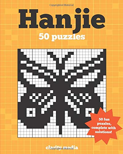 Hanjie Puzzles: ...50 fun picture-forming logic puzzles