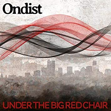 Under the Big Red Chair