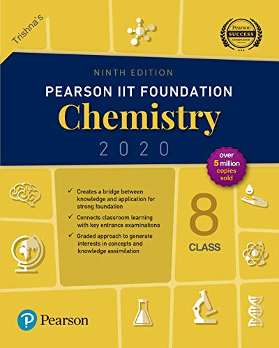 Pearson IIT Foundation Series Chemistry (2020) class 8