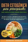 Dieta Cetogénica para Principiantes: Guía Completa para Perder Peso Fácil! Mejora tu Salud y Obtiene un Mejor Estilo de Vida con Estas Ideas de Ayuno Keto Altas en Grasa y Bajas en Carbohidratos.