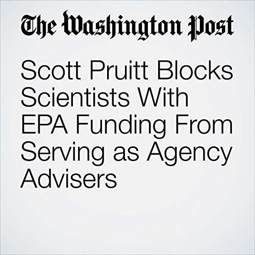 Scott Pruitt Blocks Scientists With EPA Funding From Serving as Agency Advisers copertina