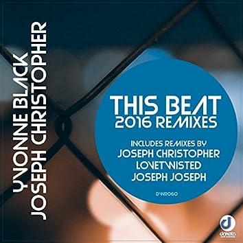 This Beat (2016 Remixes)