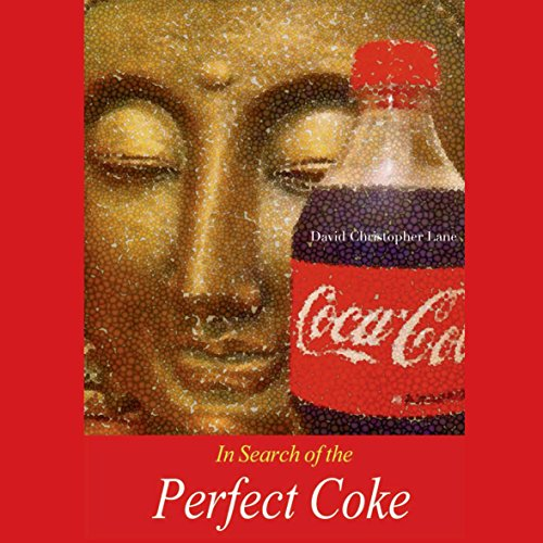In Search of the Perfect Coke audiobook cover art