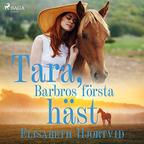 Tara, Barbros första häst audiobook cover art