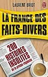 La France des faits-divers : His...