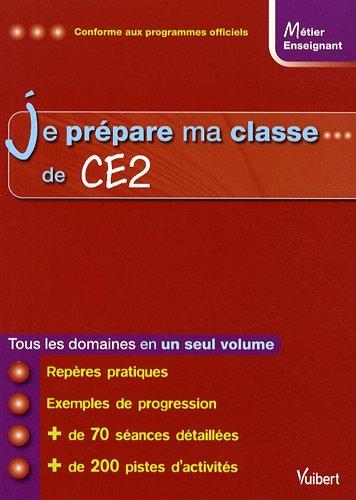 Je prépare ma classe de CE2