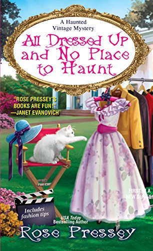 All Dressed Up and No Place to Haunt (A Haunted Vintage Mystery Book 2) (English Edition)