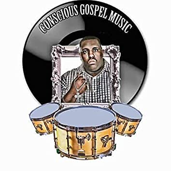 Conscious Gospel Music
