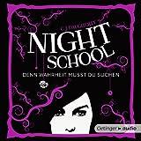 Denn Wahrheit musst du suchen: Night School 3