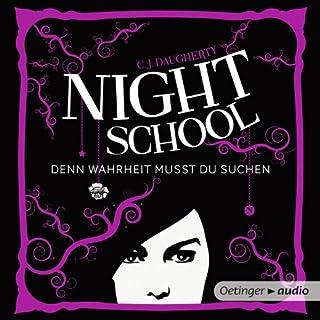 Denn Wahrheit musst du suchen     Night School 3              Autor:                                                                                                                                 C. J. Daugherty                               Sprecher:                                                                                                                                 Luise Helm                      Spieldauer: 10 Std. und 40 Min.     538 Bewertungen     Gesamt 4,6