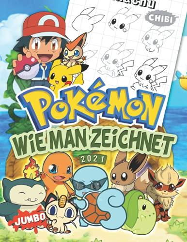 Pokémon Wie Man Zeichnet: Wie Man Zeichnet Pokémon: Zeichne und färbe Lieblingscharaktere im Chibi Stil in einem Zeichenbuch in Deluxe-Qualität