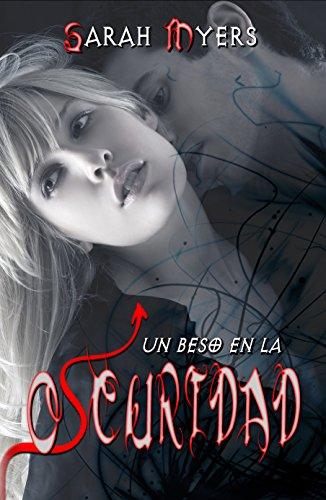 Un beso en la oscuridad (Saga 1)