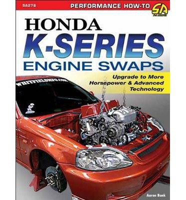 [( By Bonk, Aaron ( Author )Honda K-Series Engine Swaps: for sale  Delivered anywhere in UK