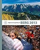BERG 2013: Alpenvereinsjahrbuch