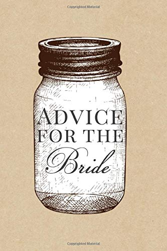 Advice for the Bride: Book for Rustic Mason Jar Themed Bridal Shower - Softcover