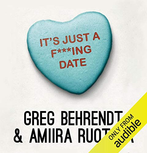 It's Just a F***ing Date audiobook cover art