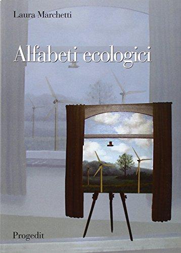 Alfabeti ecologici. Educazione ambientale e didattica del paesaggio