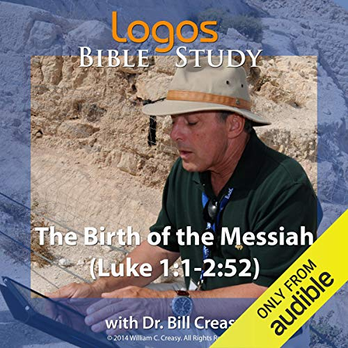 The Birth of the Messiah (Luke 1: 1-2: 52) audiobook cover art