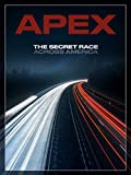APEX: The Secret Race Across America