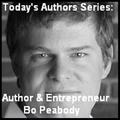 Today's Authors Series: Entrepreneur Bo Peabody audiobook cover art